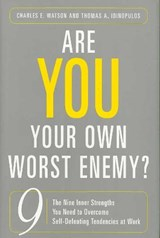Are You Your Own Worst Enemy? | Charles E. Watson |