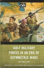 Gulf Military Forces in an Era of Asymmetric Wars