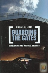 Guarding the Gates | Michael C. LeMay |