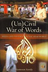 Uncivil War of Words | Mamoun Fandy |