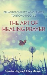 Art of Healing Prayer | Charles Ringma |