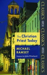 Christian Priest Today | Michael Ramsey |