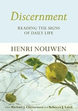 Discernment | Henri Nouwen |