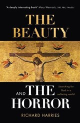The Beauty and the Horror | Richard Harries |