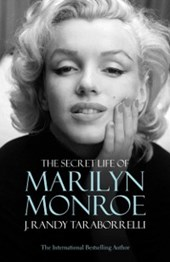Secret Life of Marilyn Monroe | J. Randy Taraborrelli |