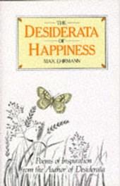 Desiderata of Happiness