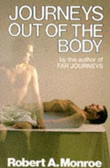 Journeys Out of the Body | Robert Monroe |