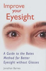 Improve Your Eyesight | Jonathan Barnes |