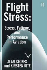 Flight Stress | Stokes, Alan F. ; Kite, Kirsten |