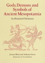 Gods, Demons and Symbols of Ancient Mesopotamia | Jeremy Black |