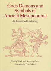 Gods, Demons and Symbols of Ancient Mesopotamia