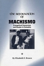 The Reformation of MacHismo