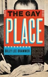 The Gay Place | Billy Lee Brammer |