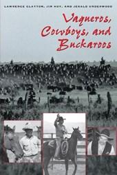 Vaqueros, Cowboys, and Buckaroos