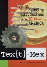 Text-Mex | William Anthony Nericcio |