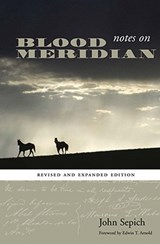 Notes on Blood Meridian | John Sepich |