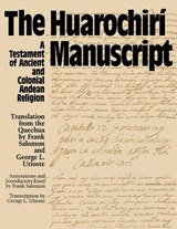 The Huarochiri Manuscript | Frank Salomon |