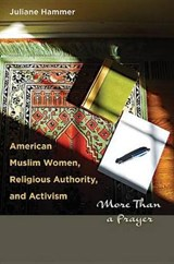 American Muslim Women, Religious Authority, and Activism | Juliane Hammer |