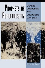 Prophets of Agroforestry | Richard K. Reed |