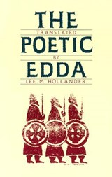 The Poetic Edda | Lee Milton Hollander |