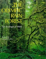 The Olympic Rain Forest | Ruth Kirk |