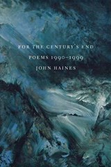 From the Century's End | John Meade Haines |