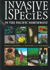 Invasive Species in the Pacific Northwest | P. D. Boersma |