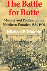 The Battle for Butte | Michael P. Malone |