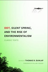 DDT, Silent Spring, and the Rise of Environmentalism | William Cronon & Thomas R. Dunlap |