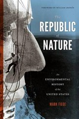 The Republic of Nature | Mark Fiege |