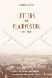 Letters from Vladivostok, 1894-1930