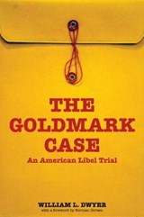 The Goldmark Case | William L. Dwyer |