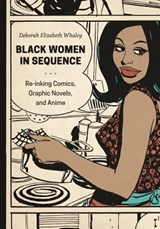 Black Women in Sequence | Deborah Elizabeth Whaley |