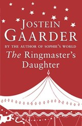 The Ringmaster's Daughter | Jostein Gaarder |