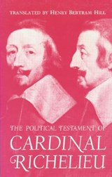 The Political Testament of Cardinal Richelieu | RICHELIEU,  Cardinal |