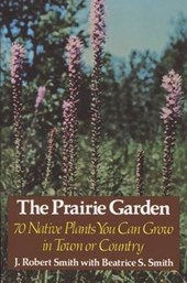The Prairie Garden | J. Robert Smith |