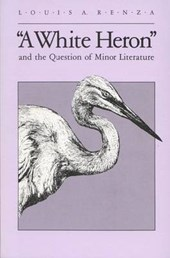 A White Heron and the Question of Minor Literature