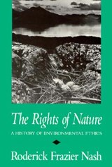 The Rights of Nature | Roderick Nash |
