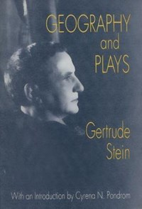 Geography and Plays | Gertrude Stein |