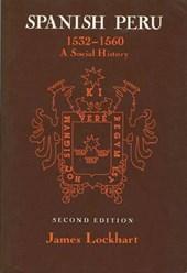 Spanish Peru, 1532-1560