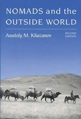 Nomads and the Outside World Nomads and the Outside World Nomads and the Outside World | Anatoly M. Khazanov |