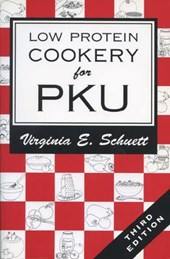 Low Protein Cookery for Phenylketonuria | Virginia E. Schuett |