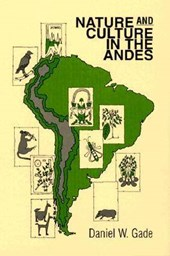Nature and Culture in the Andes