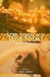 Sor Juana's Love Poems