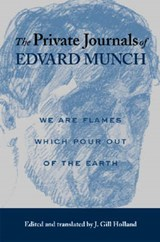 The Private Journals of Edvard Munch | Edvard Munch |