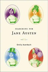 Searching for Jane Austen | Emily Auerbach |
