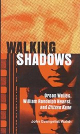 Walking Shadows | John Evangelist Walsh |