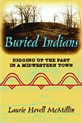 Buried Indians | Laurie Hovell McMillin |