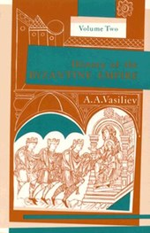 History of the Byzantine Empire, 324-1453, Volume II | Alexander A. Vasiliev |