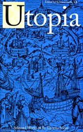 The Selected Works of St Thomas More - Utopia (Paper)